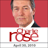 Charlie Rose: Lloyd Blankfein, April 30, 2010