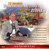 16 beliebte Volksmusik-Melodien auf der Zither