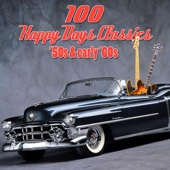 100 Happy Days Classics - '50s & Early '60s