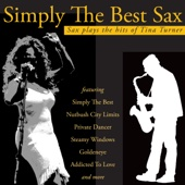 Simply the Best Sax - Sax Plays the Hits of Tina Turner