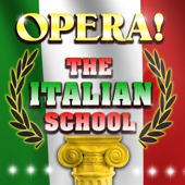 Opera! The Italian School