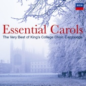 Choir of King's College, Cambridge - Essential Carols - The Very Best of King's College, Cambridge artwork