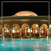 Arabian Lounge Club, Vol. 1
