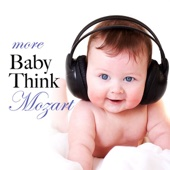 More Baby Think Mozart
