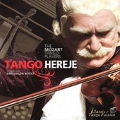 The Mozart Tango Players - Tango Hereje kunstwerk