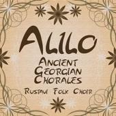 Alilo (Imeretia) - Rustavi Folk Choir & Anzor Erkomaishvili