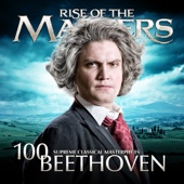 Various Artists - Beethoven - 100 Supreme Classical Masterpieces: Rise of the Masters  artwork