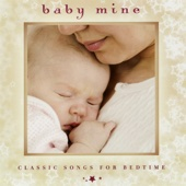 Baby Mine: Classic Songs for Bedtime - Various Artists Cover Art
