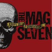 The Mag Seven - Knife to a Gunfight artwork