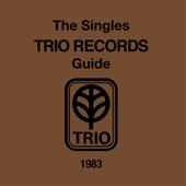 THE SINGLES TRIO RECORDS GUIDE 1983