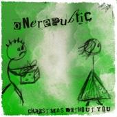 Christmas Without You - OneRepublic