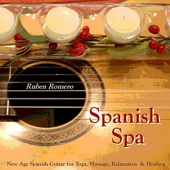 Spanish Spa Guitar (Spanish, Classical & New Age Flamenco Guitar for Massage, Spas, Yoga & Relaxation)