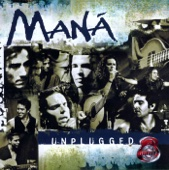 MTV Unplugged: Maná (Live) - Maná