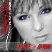 You Believed (Radio Edit) [feat. Matt Hewie]