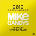 MIKE CANDYS FEAT. EVELYN & PATRICK MILLER 2012