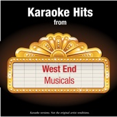 Karaoke Hits from - West End Musicals