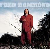 This Is the Day - Fred Hammond
