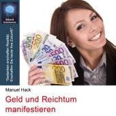 Geld und Reichtum manifestieren