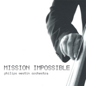 Mission Impossible - PHILIPS WESTIN ORCHESTRA