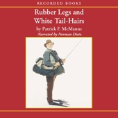 Patrick McManus - Rubber Legs and White Tail-Hairs (Unabridged)  artwork