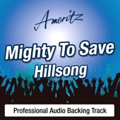 Mighty To Save - Karaoke Version