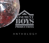 Basement Boys Productions: Anthology