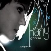 Hoy Ya Me Voy - Kany Garcia