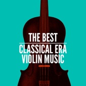 The Best Classical Era Violin Music