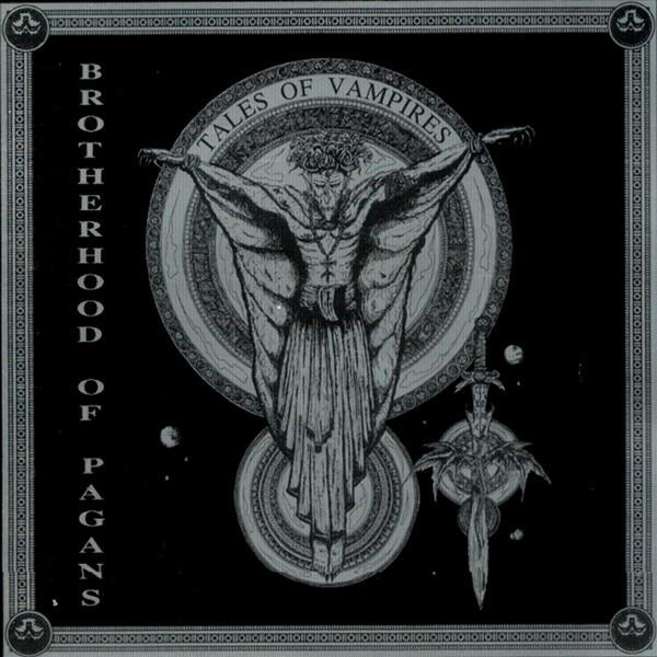 Brotherhood of Pagans - Tales of Vampires
