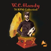 78 RPM Collection - W.C. Handy