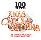 100 Hits Christmas Carols & Hymns – Xmas Songs