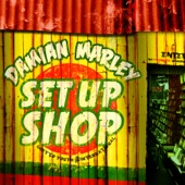 "Set Up Shop - Damian ""Jr. Gong"" Marley"