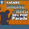 Karaoke: 50's Pop Parade - Singing to the Hits