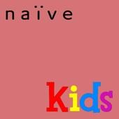 naïve: 10 Ans de Musique Pour Enfants