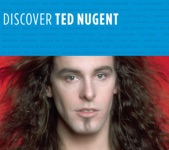 Discover Ted Nugent - EP