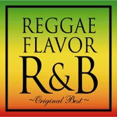 REGGAE FLAVOR R&B Original Best