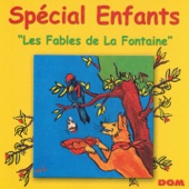 Spécial enfants : Les fables de La Fontaine