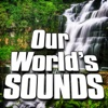Our World's Sounds (Nature Sounds), Sounds of the Earth