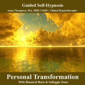 Personal Transformation Self Hypnosis With Binaural Beats and Solfeggio Tones
