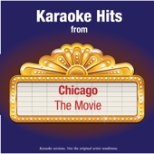 Karaoke Hits from - Chicago - The Movie