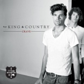 The Proof of Your Love - for KING & COUNTRY