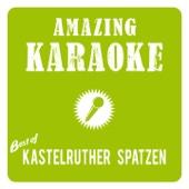 Amazing Karaoke - Best of Kastelruther Spatzen