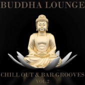 Various Artists - Buddha Lounge Chill Out & Bar Grooves, Vol.2 (The Ultimate Master Collection) artwork