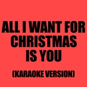 All I Want For Christmas Is You (In The Style Of Leann Rimes)