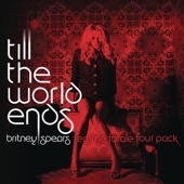 Till the World Ends (The Femme Fatale Four Pack) - Single cover art