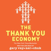 The Thank You Economy (Unabridged) - Gary Vaynerchuk Cover Art