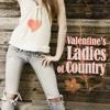 Valentine's Ladies of Country