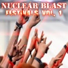 Nuclear Blast Festivals, Vol. 1