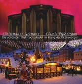 Christmas In Germany - Classic Pipe Organ