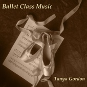 Tanya Gordon - Ballet Class Music  artwork